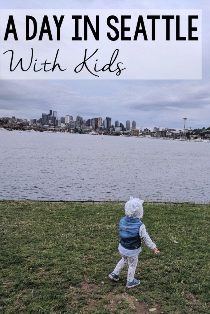 A Day in Seattle with Kids
